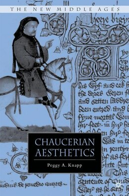 Book Chaucerian Aesthetics by Peggy A. A. Knapp