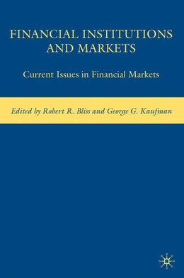 Book Financial Institutions And Markets: Current Issues in Financial Markets by G. Kaufman