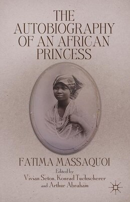 Book The Autobiography of an African Princess by Fatima Massaquoi