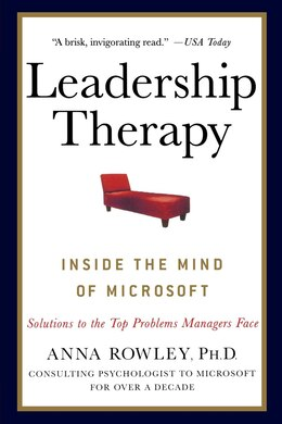 Book Leadership Therapy: Inside the Mind of Microsoft by Anna Rowley