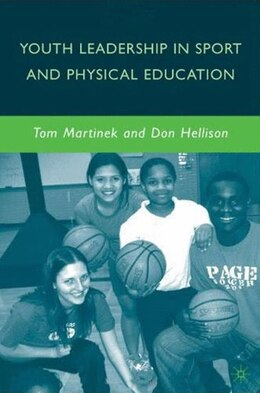 Book Youth Leadership In Sport And Physical Education by Don Hellison