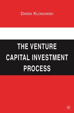 Book The Venture Capital Investment Process by D. Klonowski