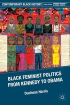 Black Feminist Politics From Kennedy To Clinton