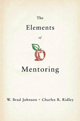 Book The Elements of Mentoring: The 65 Key Elements Of Coaching by W. Brad Johnson