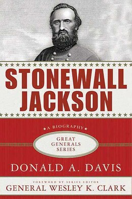 Book Stonewall Jackson: A Biography by Donald A. Davis