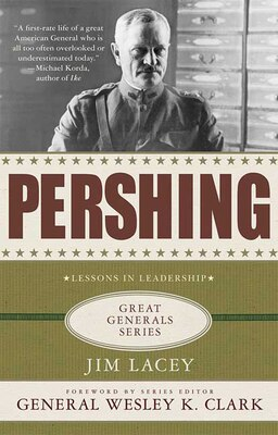 Book Pershing: A Biography by Jim Lacey