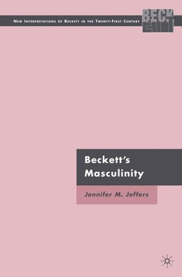 Book Beckett's Masculinity by J. Jeffers