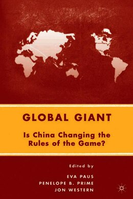 Book Global Giant: Is China Changing the Rules of the Game? by Eva Paus