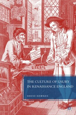 Book The Culture of Usury in Renaissance England by David Hawkes