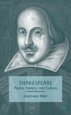 Book Shakespeare: Poetry, History, and Culture by J. Hart