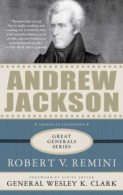 Book Andrew Jackson: A Biography by Robert V. Remini