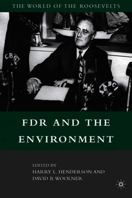Book FDR and the Environment by David B. Woolner