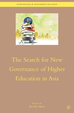 Book The Search for New Governance of Higher Education in Asia by K. Mok