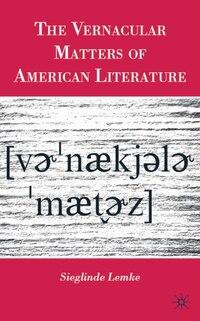 The Vernacular Matters of American Literature