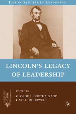 Book Lincoln's Legacy of Leadership by G. Goethals