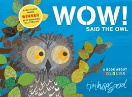 Book Wow! Said The Owl by Tim Hopgood