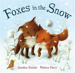 Book Foxes in the Snow by Jonathan Emmett