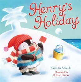 Book Henrys Holiday by Gillian Shields