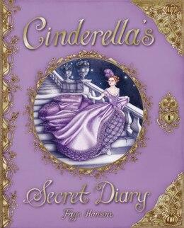 Book Cinderella's Secret Diary by Faye Hanson