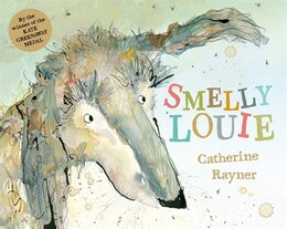 Book Smelly Louie by Catherine Rayner