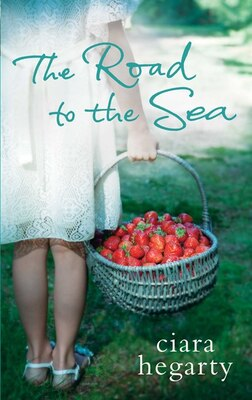 Book The Road to the Sea by Ciara Hegarty