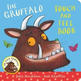 Book My First Gruffalo: Touch-and-feel: Touch-And-feel by Julia Donaldson