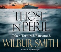 Book Those In Peril (hector Cross #1) by Wilbur Smith