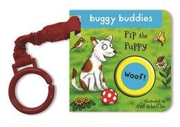 Book Axel Scheffler Buggy Buddy: Pip The Puppy by Axel Scheffler