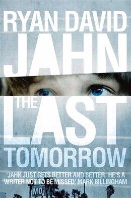 Book The Last Tomorrow by Ryan David Jahn