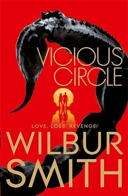 Book Vicious Circle (hector Cross #2) by Wilbur Smith