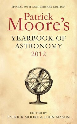 Book Patrick Moore's Yearbook of Astronomy 2012 by Patrick Moore