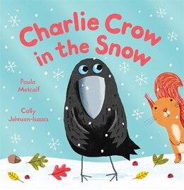 Book Charlie Crow In The Snow by Cally Paula