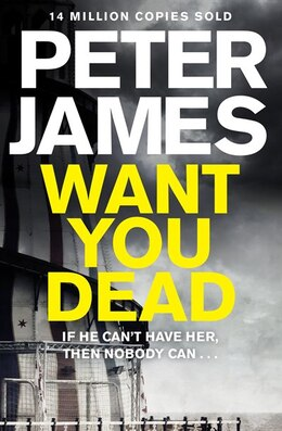Book Want You Dead (roy Grace #10) by Peter James