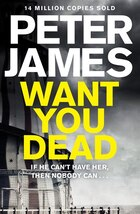 Want You Dead (roy Grace #10)