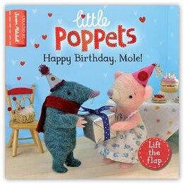 Book Little Poppets: Happy Birthday, Mole!: Happy Birthday, Mole! by Paula Metcalf