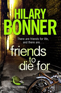 Book Friends To Die For by Hilary Bonner