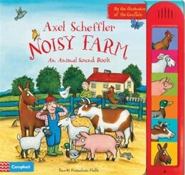 Book Axel Scheffler's Noisy Farm by Smriti Prasadam-Halls