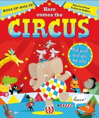 Here Comes The Circus!
