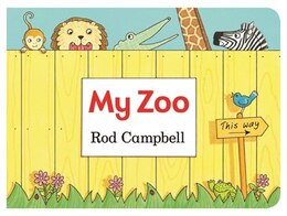 Book My Zoo by Rod Campbell