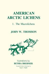 Book American Arctic Lichens: The Macrolichens by John W. Thomson