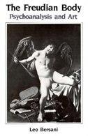 The Freudian Body: Psychoanalysis and Art