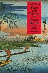 Book From the Country of Eight Islands: An Anthology of Japanese Poetry by Hiroaki Sato