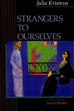 Book Strangers to Ourselves by Julia Kristeva