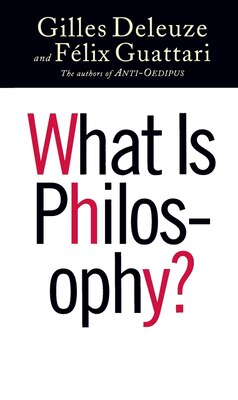 Book What Is Philosophy? by Gilles Deleuze