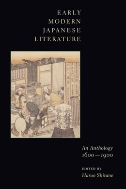 Book Early Modern Japanese Literature: An Anthology, 1600-1900 by Haruo Shirane