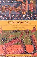 Book Visions of the End: Apocalyptic Traditions in the Middle Ages by Bernard McGinn