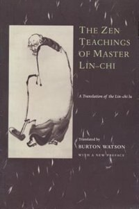 Book The Zen Teachings of Master Lin-Chi: A Translation of the Lin-chi lu by Hs Uan