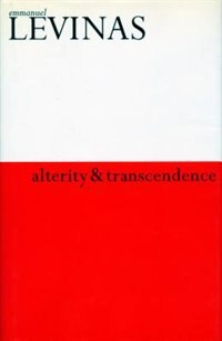 Book Alterity And Transcendence by Emmanuel Levinas