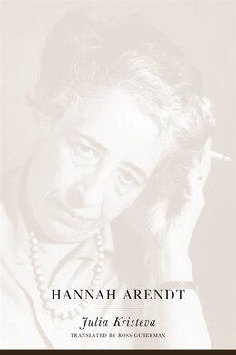 Book Hannah Arendt by Julia Kristeva