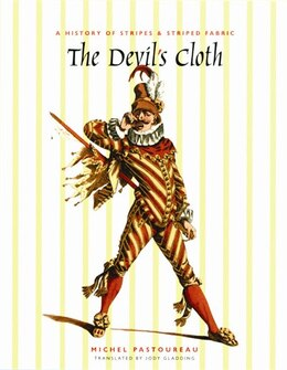 Book The Devil's Cloth: A History of Stripes and Striped Fabric by Michel Pastoureau
